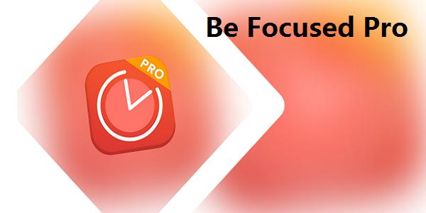 Be Focused Pro-工作和学习的计时器截图