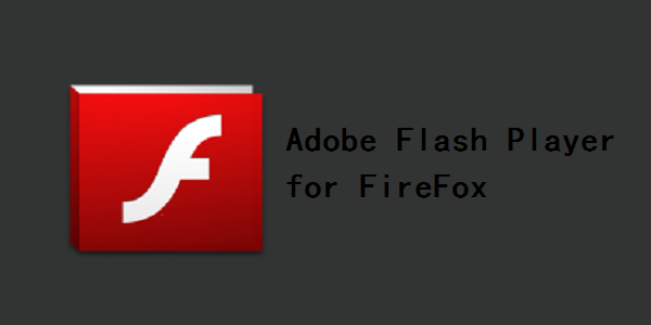 Adobe Flash Player for FireFox截图